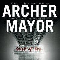 Scent of Evil - Archer Mayor - audiobook