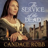 Service of the Dead - Candace Robb - audiobook