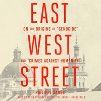 East West Street - Philippe Sands - audiobook