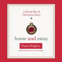 Home and Away - Dean Hughes - audiobook