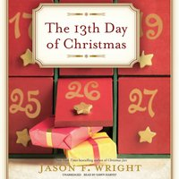 13th Day of Christmas - Jason F. Wright - audiobook