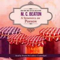 Spoonful of Poison - M. C. Beaton - audiobook