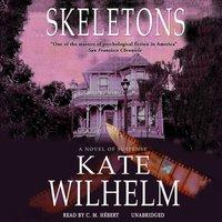 Skeletons - Kate Wilhelm - audiobook