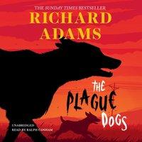 Plague Dogs - Richard Adams - audiobook