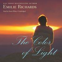 Color of Light - Emilie Richards - audiobook