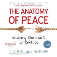 Anatomy of Peace, Expanded Second Edition - the Arbinger Institute - audiobook