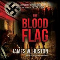 Blood Flag - James W. Huston - audiobook