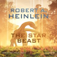 Star Beast - Robert A. Heinlein - audiobook