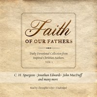 Faith of Our Fathers - C. H. Spurgeon - audiobook