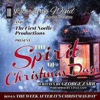 Spirit of Christmas Day - George Zarr - audiobook