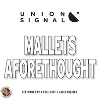 Mallets Aforethought - Jeff Ward - audiobook