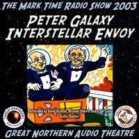 Peter Galaxy, Interstellar Envoy - Brian Price - audiobook