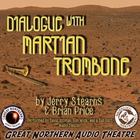 Dialogue with Martian Trombone - Brian Price - audiobook