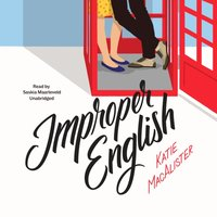 Improper English - Katie MacAlister - audiobook