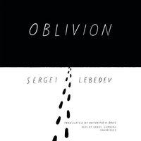 Oblivion - Sergei Lebedev - audiobook