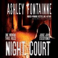Night Court - Ashley Fontainne - audiobook