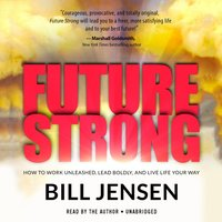 Future Strong - Bill Jensen - audiobook