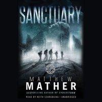Sanctuary - Matthew Mather - audiobook