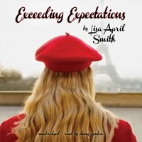 Exceeding Expectations - Lisa April Smith - audiobook