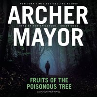 Fruits of the Poisonous Tree - Archer Mayor - audiobook