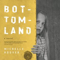 Bottomland - Michelle Hoover - audiobook