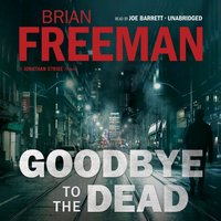 Goodbye to the Dead - Brian Freeman - audiobook