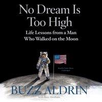 No Dream Is Too High - Buzz Aldrin - audiobook
