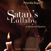 Satan's Lullaby - Priscilla Royal - audiobook