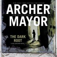 Dark Root - Archer Mayor - audiobook