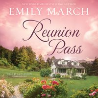 Reunion Pass - Emily March - audiobook