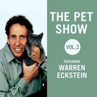 Pet Show, Vol. 2 - Warren Eckstein - audiobook