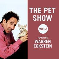 Pet Show, Vol. 3 - Warren Eckstein - audiobook
