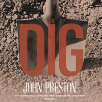 Dig - John Preston - audiobook
