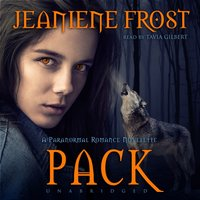 Pack - Jeaniene Frost - audiobook