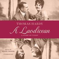 Laodicean - Thomas Hardy - audiobook