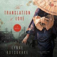 Translation of Love - Lynne Kutsukake - audiobook