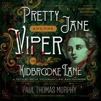 Pretty Jane and the Viper of Kidbrooke Lane - Paul Thomas Murphy - audiobook