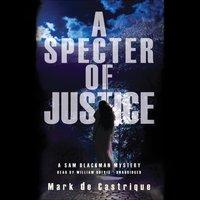 Specter of Justice - Mark de Castrique - audiobook