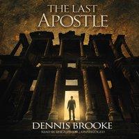 Last Apostle - Dennis Brooke - audiobook