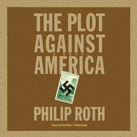 Plot against America - Philip Roth - audiobook