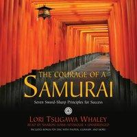 Courage of a Samurai - Lori Tsugawa Whaley - audiobook