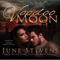 Voodoo Moon - June Stevens Westerfield - audiobook