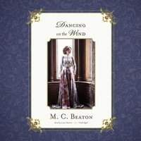 Dancing on the Wind - M. C. Beaton writing as Marion Chesney - audiobook