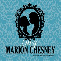 Lucy - M. C. Beaton writing as Marion Chesney - audiobook