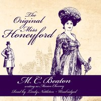 Original Miss Honeyford - M. C. Beaton writing as Marion Chesney - audiobook