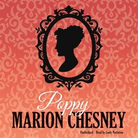 Poppy - M. C. Beaton writing as Marion Chesney - audiobook