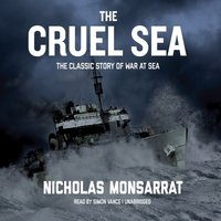 Cruel Sea - Nicholas Monsarrat - audiobook