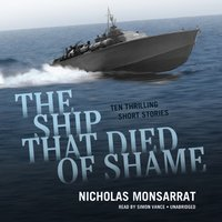 Ship That Died of Shame - Nicholas Monsarrat - audiobook