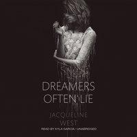 Dreamers Often Lie - Jacqueline West - audiobook