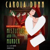 Mistletoe and Murder - Carola Dunn - audiobook